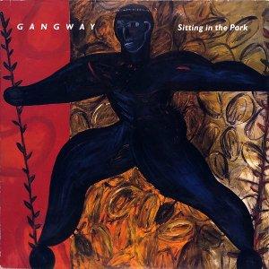GANGWAY / Sitting In The Park [LP]