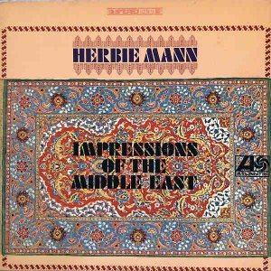HERBIE MANN / Impressions Of The Middle East [LP]