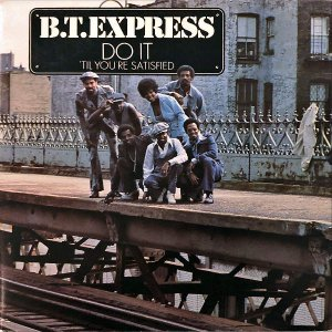 B.T.EXPRESS / Do It (Til You're Satisfied) [LP]