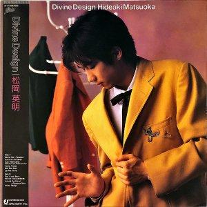松岡英明 MATSUOKA HIDEAKI / Divine Design [LP]