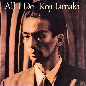 玉置浩二 / All I Do [LP]