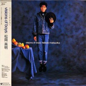松岡英明 MATSUOKA HIDEAKI / Visions Of Boys [LP]