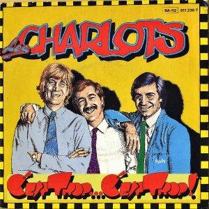 LES CHARLOTS / C'est Trop...C'est Trop! [7INCH]