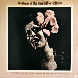 BILLIE HOLIDAY / The History Of The Real Billy Holiday [LP]
