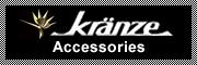 Kranze Accessories