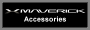 MAVERICK Accessories