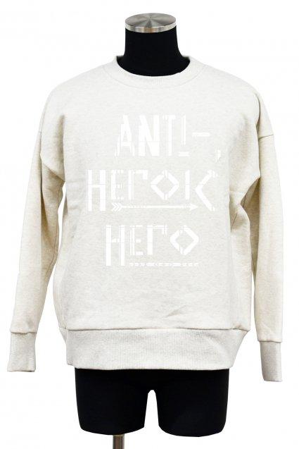 30%off! Burnout(バーンアウト)ANTI-HEROIC HERO 裏毛起毛ワイドプルオーバー2017 / オートミール