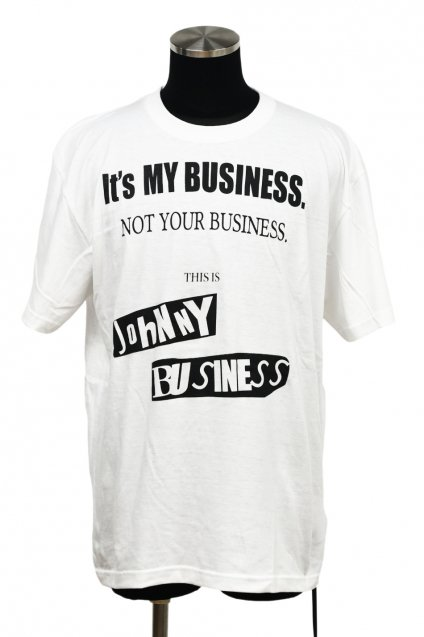 JOHNNY BUSINESS(ジョニービジネス ) It's My Business T-SH. / White<img class='new_mark_img2' src='//img.shop-pro.jp/img/new/icons5.gif' style='border:none;display:inline;margin:0px;padding:0px;width:auto;' />