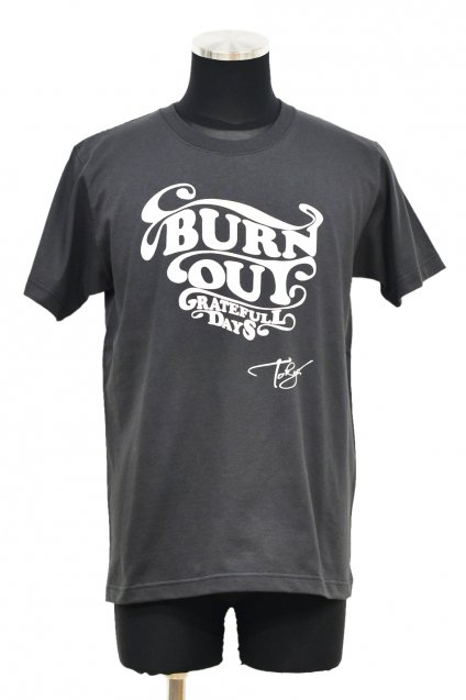 20%off! 【在庫限り】Burnout(バーンアウト) Grateful Days T-Shirt / Sumi Black
