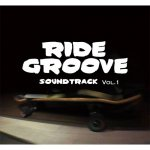 <img class='new_mark_img1' src='https://img.shop-pro.jp/img/new/icons29.gif' style='border:none;display:inline;margin:0px;padding:0px;width:auto;' />RIDE GROOVE / Ride Grooves Soundtrack Vol.1 [ライドグルーブ] サウンドトラック CD