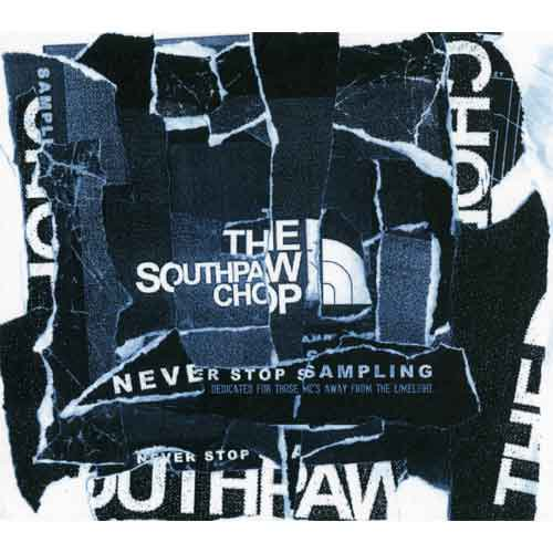 SOUTHPAW CHOP / NEVER STOP SAMPLING (CD)