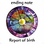 ending note / Report of birth CD [mini Album] (エンディング ノート)