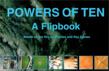 POWERS OF TEN  A Flipbook