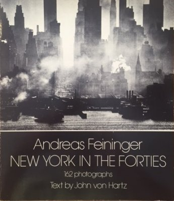 NEW YORK IN THE FORTIES / Andreas Feininger