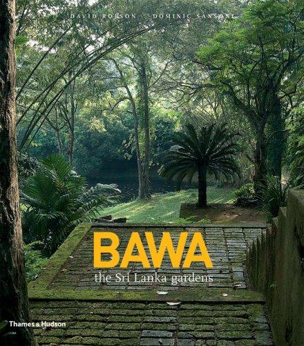 BAWA:the Sri Lanka gardens