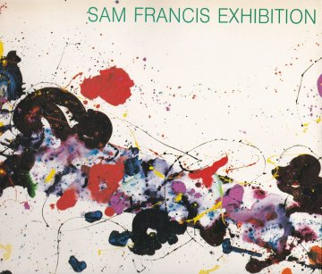 SAM FRANCIS EXHIBITION
