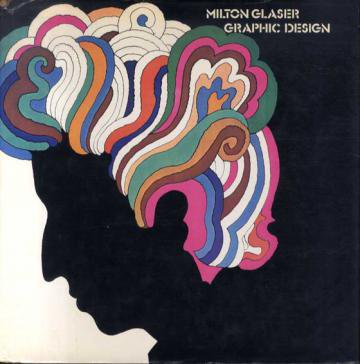 MILTON GLASER / GRAPHIC DESIGN