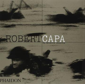 ROBERT CAPA / DEFINITIVE COLLECTION