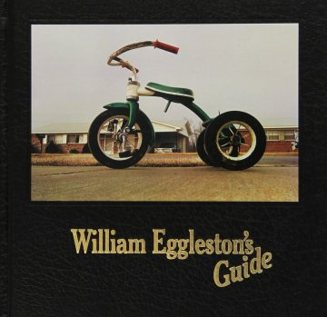 William Eggleston / William Eggleston's Guide