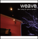 weave / the way to your heart