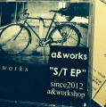 a&works - s/t ep