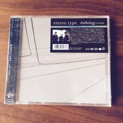 stereo type - ANTHOLOGY(CD+DVD+MP3) 300枚限定盤