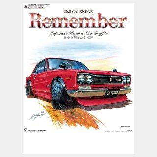 <img class='new_mark_img1' src='https://img.shop-pro.jp/img/new/icons13.gif' style='border:none;display:inline;margin:0px;padding:0px;width:auto;' />2021 カレンダー Remember リメンバー 歴史を創った名車達 Japanese Historic Car Graffiti