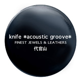 44mm缶バッジ(knife *acoustic groove*)