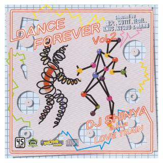 DANCE FOREVER vol.2 / DJ SHINYA a.k.a.LOVE TRAIN