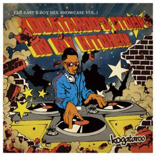 FAR-EAST B-BOY MIX SHOWCASE VOL.1 CD / KOGATAROO