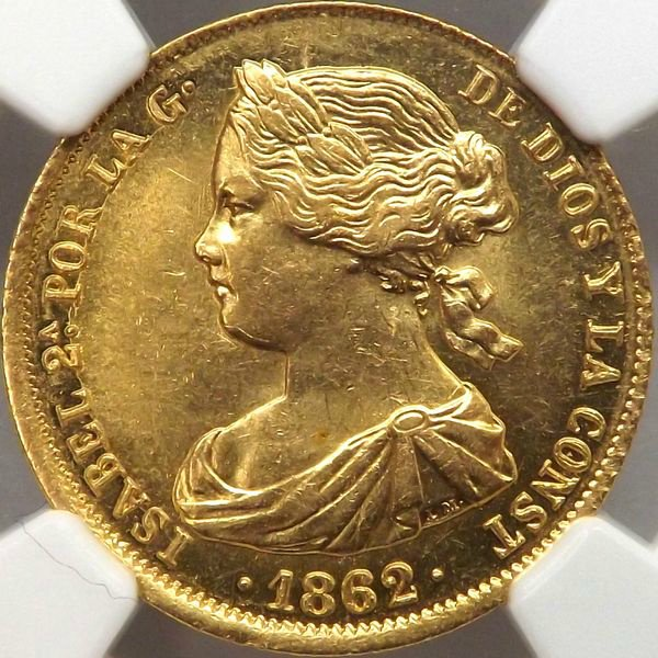 金貨 スペイン 1862年 イザベル2世 100レアル ngc ms61 未使用 高鑑定