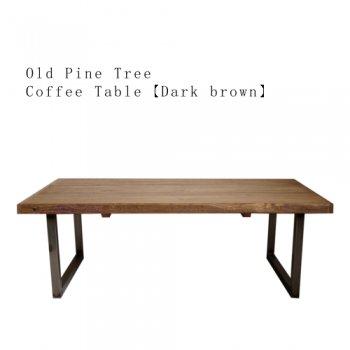 OLD PINE ローテーブル【Brown】