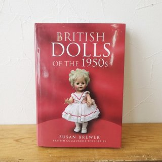 <img class='new_mark_img1' src='https://img.shop-pro.jp/img/new/icons1.gif' style='border:none;display:inline;margin:0px;padding:0px;width:auto;' />イギリス 古本 「BRITISH DOLLS OF THE 1950s」 2009年