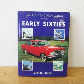 イギリス 古本 「BRITISH SALOON CARS OF THE EARLY SIXTIES」 1989年