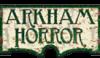 アーカムホラー(Arkham Horror)