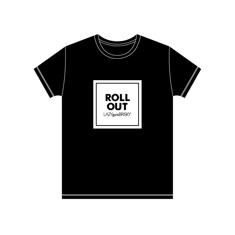 ROLL OUT Tシャツ