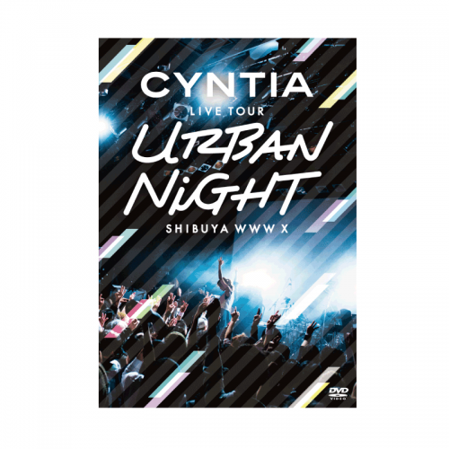 <img class='new_mark_img1' src='https://img.shop-pro.jp/img/new/icons1.gif' style='border:none;display:inline;margin:0px;padding:0px;width:auto;' />CYNTIA LIVE TOUR 2017 -Urban Night- LIVE DVD
