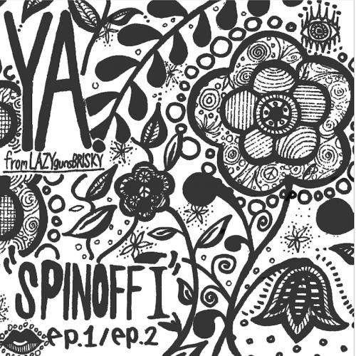 YA.「SPINOFF �」