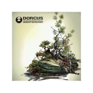 DORCUS TOP BREEDING MIX VOL.07 / DJ MATUYAMA