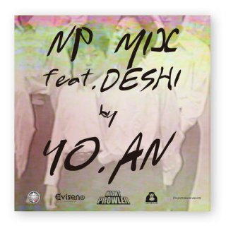 YO.AN / NP MIX feat. Deshi