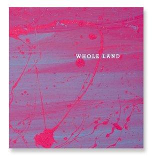 WHOLE LAND / V.A.
