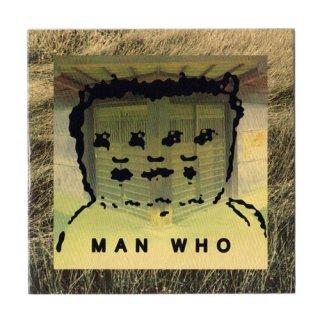 MAN WHO 2