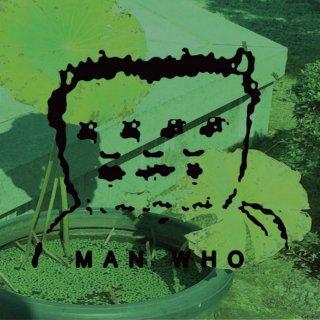 MAN WHO 3