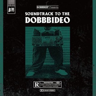 DOBBDEEP / SOUNDTRACK TO THE DOBBBIDEO【CD】