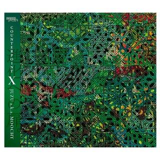JUZU a.k.a. MOOCHY / COUNTERPOINT X