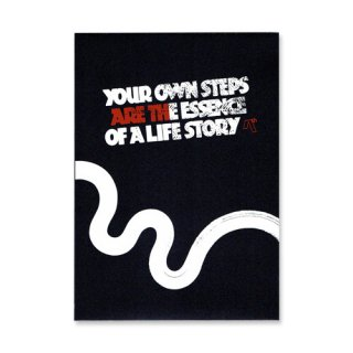 AREth / YOUR OWN STEPS ARE THE ESSENCE OF A LIFE STORY