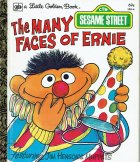 SESAME STREET The MANY FACES OF ERNIE