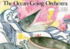 The Ocean-Going Orchestra
