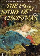 THE STORY OF CHRISTMAS According to St. Luke
