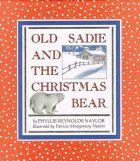 OLD SADIE AND THE CHRISTMAS BEAR